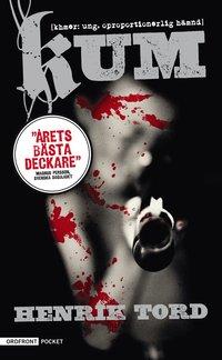 Kum : (khmer: ung. oproportionerlig hämnd) - thriller epub, pdf
