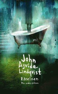 Bokomslag Rörelsen av John Ajvide Lindqvist