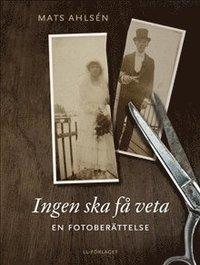 ladda ner Ingen ska få veta : en fotoberättelse epub, pdf