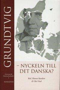 ladda ner Grundtvig - nyckeln till det danska? pdf