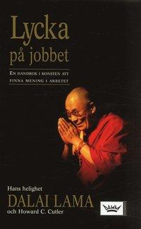 Omslagsbild: ISBN 9789171301611, Lycka på jobbet : En handbok i konsten att finna mening i arbetet