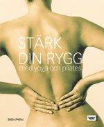 Stärk din rygg med pilates ISBN 9789171306319