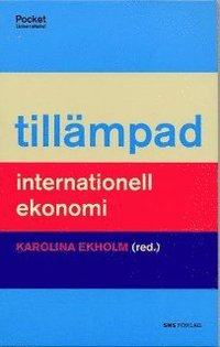 Till�mpad internationell ekonomi (h�ftad)
