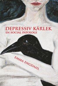 Depressiv kärlek : en social patologi pdf ebook