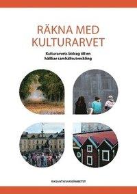 uppkopplad Räkna med kulturarvet : kulturarvets bidrag till en hållbar samhällsutveckling pdf