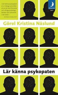 Omslagsbild: ISBN 9789172320178, Lär känna psykopaten
