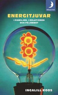 Omslagsbild: ISBN 9789172320536, Energitjuvar : i familjen, i relationen och på jobbet