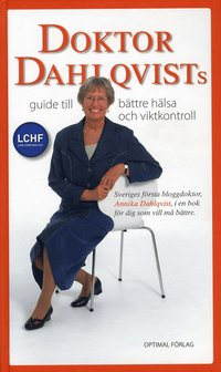 Doktor Dahlqvists guide till bättre hälsa och viktkontroll