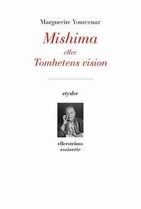 Mishima eller Tomhetens vision pdf ebook