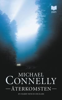 Ã…terkomsten av Michael Connelly