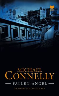 Fallen ängel av Michael Connelly