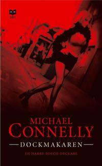 Dockmakaren av Michael Connelly