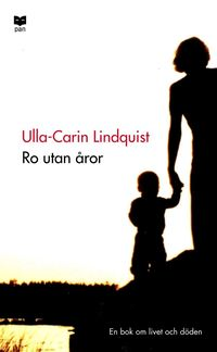 Omslagsbild: ISBN 9789172635951, Ro utan åror : En bok om livet och döden