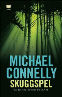 Skuggspel av Michael Connelly