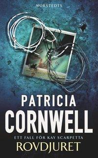 Rovdjuret av Patricia Cornwell