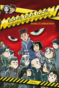 ladda ner online Esme och Igor : mysteriet med de tysta barnen epub, pdf