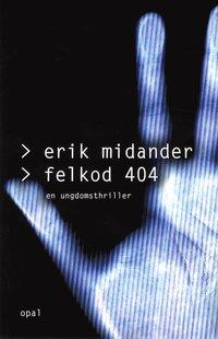 läsa Felkod 404 : en ungdomsthriller pdf