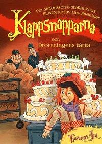 Klappsnapparna och drottningens tårta epub pdf