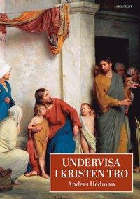Undervisa i kristen tro pdf epub