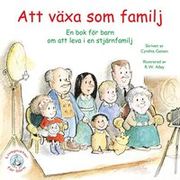 läsa Att växa som familj : en bok för barn om att leva i en stjärnfamilj epub, pdf