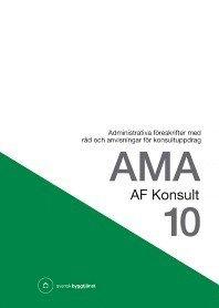 ladda ner online AMA AF Konsult 10 : administrativa föreskrifter med råd och anvisningar för konsultuppdrag epub, pdf