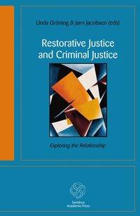 Restorative justice and the criminal justice