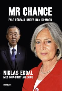 Mr Chance : FN:s förfall under Ban Ki-moon (pocket)