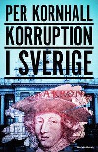 ladda ner online Korruption i Sverige pdf, epub ebook