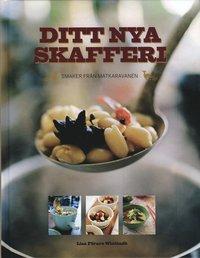 Omslagsbild: ISBN 9789173511094, Ditt nya skafferi : smaker från Matkaravanen