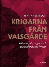 ladda ner Krigarna från Valsgärde : glimtar från en guld- och granatskimrande forntid epub, pdf