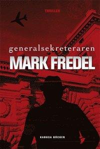 Omslagsbild: ISBN 9789173550161, Generalsekreteraren