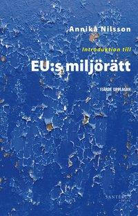 läsa Introduktion till EU:s miljörätt pdf epub