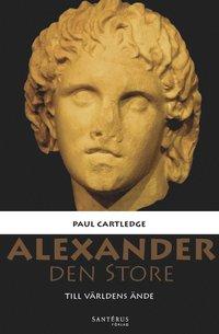 Alexander den Store : till världens ände pdf