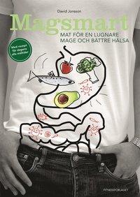Magsmart  : mat för en lugnare mage och bättre hälsa pdf ebook