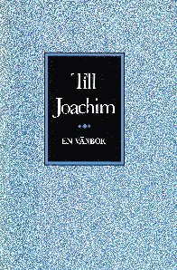 Till Joachim - En vänbok : Till Joachim - En vänbok pdf ebook