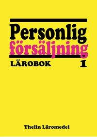 Personlig försäljning 1 - Lärobok epub pdf