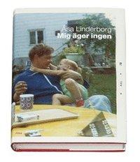 Omslagsbild: ISBN 9789173892261, Mig äger ingen
