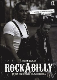 Rockabilly : en bok om de sista romantikerna (pocket)