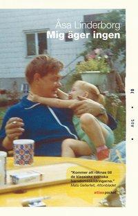 Omslagsbild: ISBN 9789173893213, Mig äger ingen