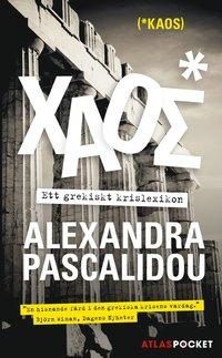 läsa Kaos : ett grekiskt krislexikon pdf, epub ebook