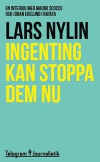 läsa Ingenting kan stoppa dem nu : En intervju med Mauro Scocco och Johan Ekelund i Ratata epub, pdf