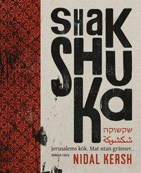 uppkopplad Shakshuka : Jerusalems kök. Mat utan gränser. pdf