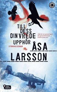 Till dess din vrede upphör av Ã…sa Larsson