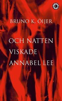 Och natten viskade Annabel Lee epub, pdf