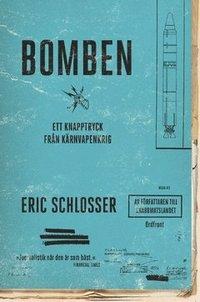 uppkopplad Bomben : ett knapptryck från kärnvapenkrig pdf epub