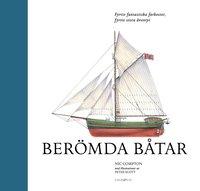 ladda ner online Berömda båtar : fyrtio fantastiska farkoster, fyrtio stora äventyr pdf ebook