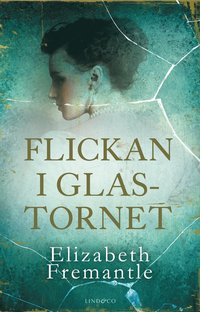 läsa Flickan i glastornet pdf, epub ebook