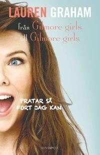 läsa Pratar så fort jag kan : från Gilmore girls till Gilmore girls pdf, epub ebook