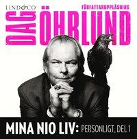Mina nio liv: Personligt, del 1 pdf
