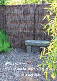 Min cancer : en resa i kropp och själ pdf